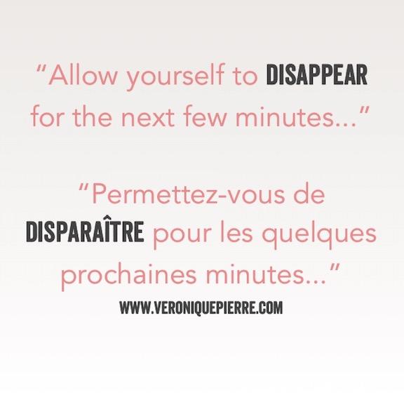 Disparaissez pour quelques minutes / Disappear for few minutes