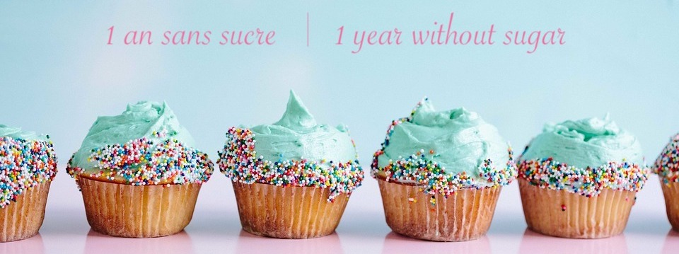 1 an sans sucre / 1 year without sugar